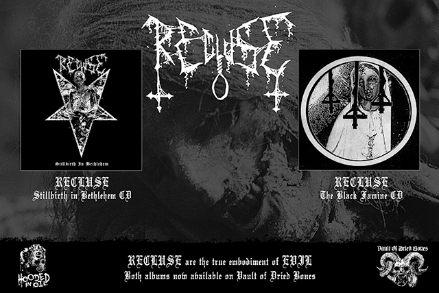 RECLUSE are the true embodiment of EVIL